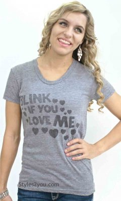 Blink If You Love Me T Shirt