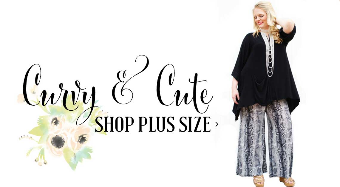 Curvy & Cute - Plus Size